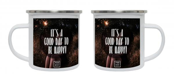 It's a good day to be happy | Emaille Becher
