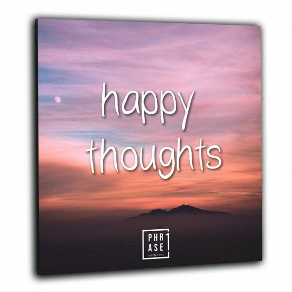 happy thoughts | Wandbild