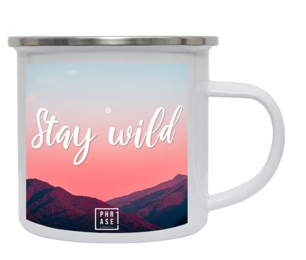 Stay wild | Emaille Becher