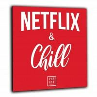 Netflix and Chill | Wandbild