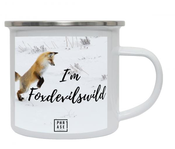 I´m Foxdevilswild | Emaille Becher