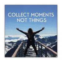 collect moments not things | Leinwand