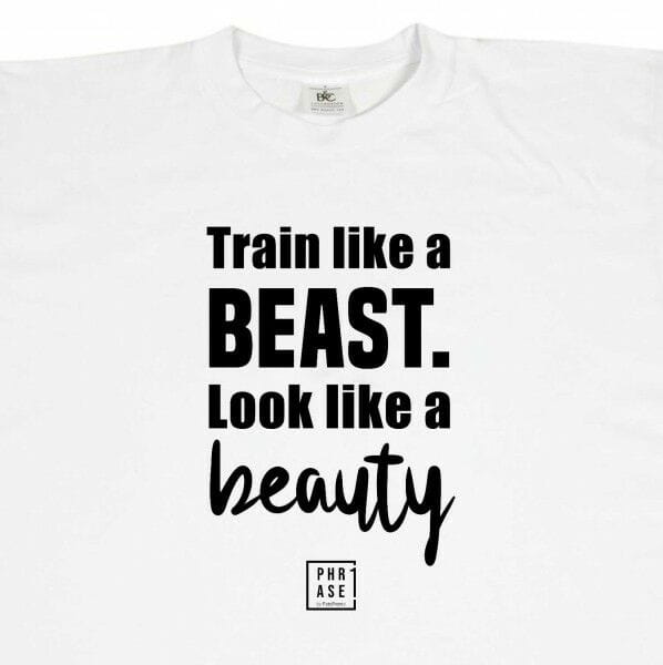 Train like a beast. Look like ... | T-Shirt