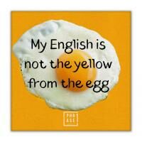 My english is not the yellow ... | Leinwand